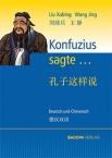 Konfuzius sagte ..., Deutsch und Chinesisch