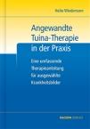 Angewandte Tuina-Therapie in der Praxis