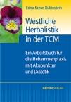 Westliche Herbalistik in der TCM