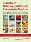 Praxisbuch - Nahrungsmittel und Chinesische Medizin