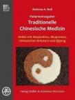 Patientenratgeber Traditionelle Chinesische Medizin