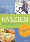 Faszien -  Behandlungsoptionen und Ernährung