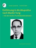 Einführung in die Akupunktur nach Master Tung